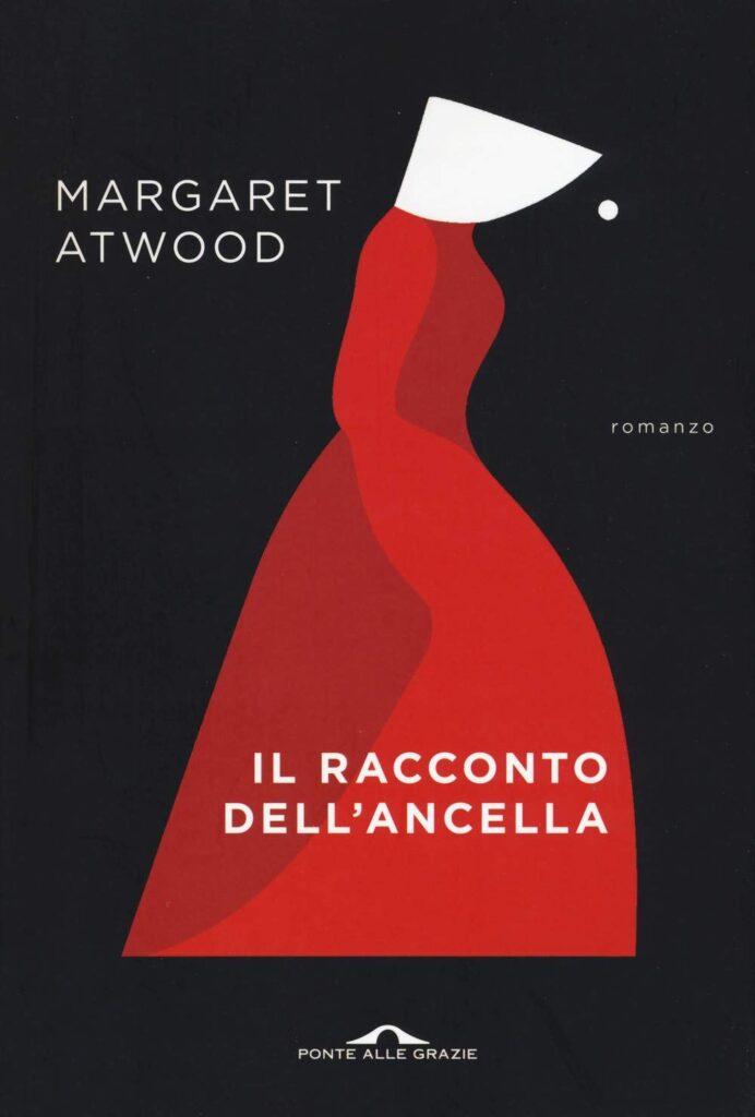 Il racconto dell Ancella di Margaret Atwood