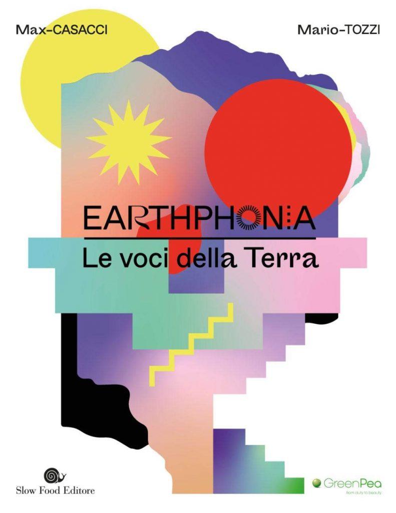 Earthphonia di Max Casacci e Mario Tozzi (Slow Food Editore)
